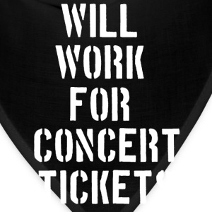 Will WORK FOR CONCERT TICKETS Women's T-Shirts - Bandana