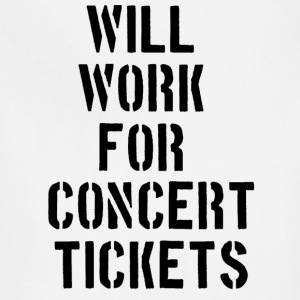 Will Work for concert tickets Women's T-Shirts - Adjustable Apron