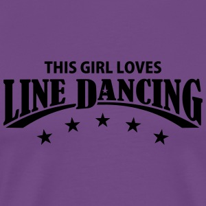 THIS GIRL LOVES LINE DANCING Hoodies - Men's Premium T-Shirt