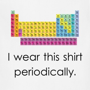 I Wear This Shirt Periodically - Adjustable Apron
