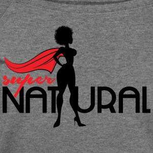 Super Natural T-shirt - Women's Wideneck Sweatshirt