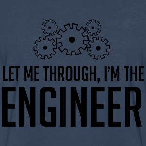 Let me through. I'm the engineer Women's T-Shirts - Men's Premium Long Sleeve T-Shirt