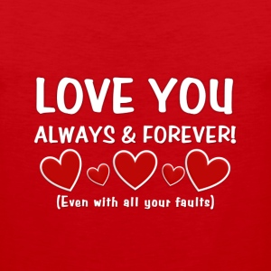 Love You Always & Forever - Men's Premium Tank