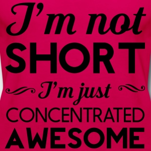 I'm not short. I'm concentrated awesome Women's T-Shirts - Women's Premium Tank Top