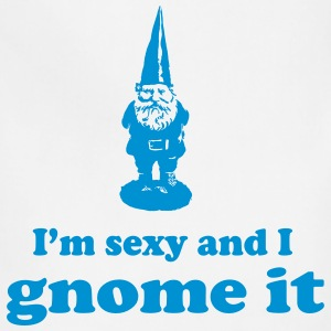 I'm sexy and I gnome it T-Shirts - Adjustable Apron