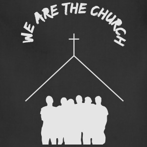 We Are The Church - Adjustable Apron