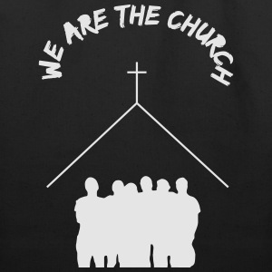 We Are The Church - Eco-Friendly Cotton Tote