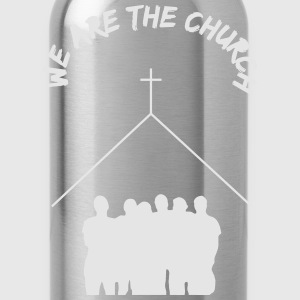 We Are The Church - Water Bottle