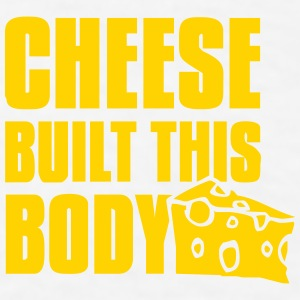 Cheese built this body Accessories - Men's T-Shirt