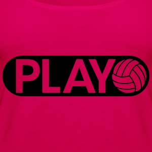 Play Volleyball Hoodies - Women's Premium Tank Top