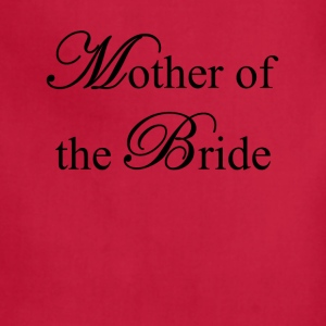 Mother of the Bride Women's T-Shirts - Adjustable Apron