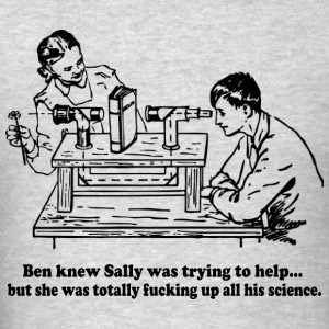 Sally Can't Fucking Science Hoodies - Men's T-Shirt