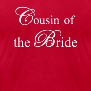 Cousin of the Bride Tanks - Men's T-Shirt by American Apparel