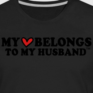 MY HEART BELONGS TO MY HUSBAND Hoodies - Men's Premium Long Sleeve T-Shirt