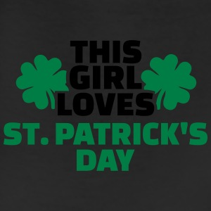 This girl loves St. Patrick's Day Women's T-Shirts - Leggings