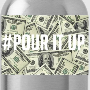 Pour It Up T-Shirts - Water Bottle