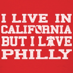 Live California Love Philly Hoodies - Men's T-Shirt