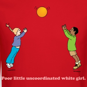 Little Uncoordinated White Girl - Crewneck Sweatshirt