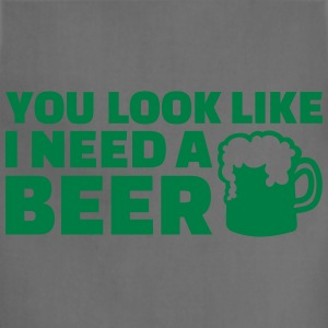 You look like I need a beer Women's T-Shirts - Adjustable Apron