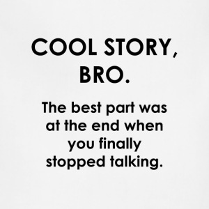 Cool Story Bro. - Adjustable Apron