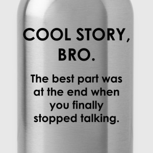 Cool Story Bro. - Water Bottle