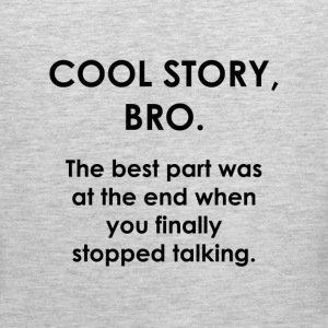 Cool Story Bro. - Men's Premium Tank