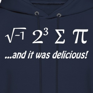 I Ate Some Pie and It Was Delicious T-Shirts - Men's Hoodie