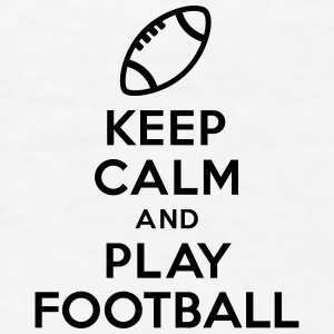 Keep calm and play Football Accessories - Men's T-Shirt