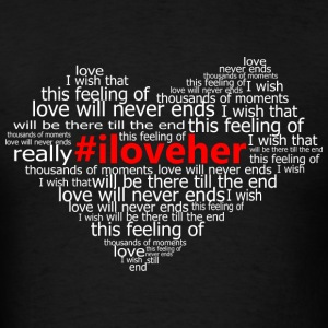 #iloveher Hoodies - Men's T-Shirt