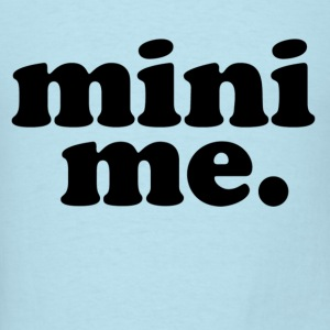 mini_me Baby & Toddler Shirts - Men's T-Shirt