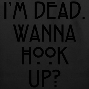 I'm dead. Wanna hook up? Women's T-Shirts - Eco-Friendly Cotton Tote