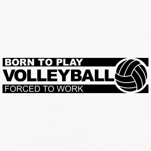 Born to play volleyball Accessories - Men's Premium Long Sleeve T-Shirt