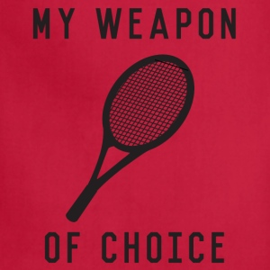 Tennis. My Weapon of Choice Women's T-Shirts - Adjustable Apron