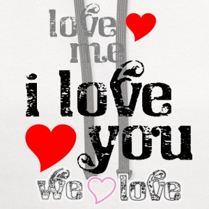 love_me__i_love_you_we_love Women's T-Shirts - Contrast Hoodie
