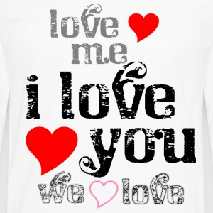 love_me__i_love_you_we_love Women's T-Shirts - Men's Premium Long Sleeve T-Shirt