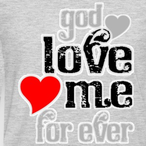 God love me for ever women t shirts - Men's Premium Long Sleeve T-Shirt