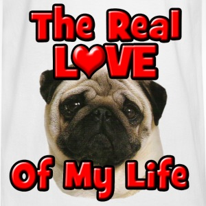 Pug, The Real Love Of My Life Hoodies - Men's Long Sleeve T-Shirt