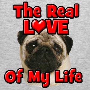Pug, The Real Love Of My Life Sweatshirts - Men's Premium Tank