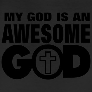 MY GOD IS AN AWESOME GOD T-Shirts - Leggings