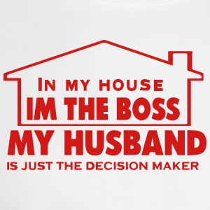 IN MY HOUSE I'M THE BOSS MY HUSBAND - Men's Long Sleeve T-Shirt