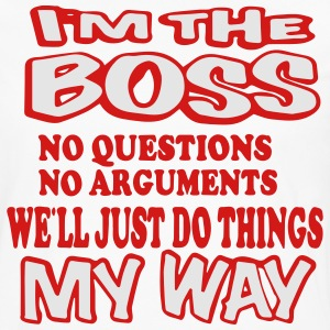 I'M A BOSS WE JUST DO THINGS MY WAY T-Shirts - Men's Premium Long Sleeve T-Shirt
