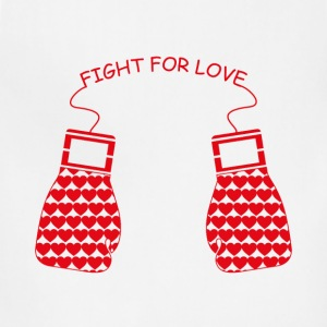 Fight for Love T-Shirts - Adjustable Apron