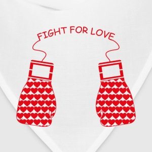 Fight for Love T-Shirts - Bandana