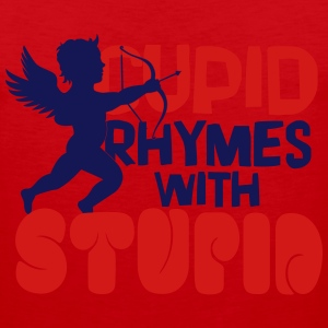 Cupid rhymes with stupid T-Shirts - Men's Premium Tank