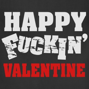 Happy fucking valentine T-Shirts - Adjustable Apron