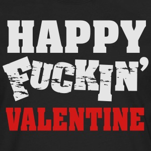 Happy fucking valentine T-Shirts - Men's Premium Long Sleeve T-Shirt