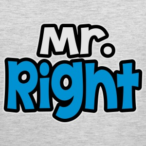 Mr. right T-Shirts - Men's Premium Tank
