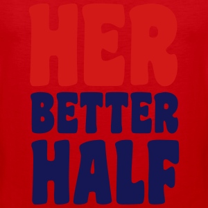 Her better half T-Shirts - Men's Premium Tank