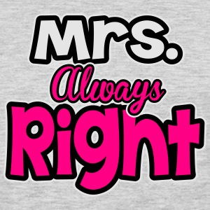 Mrs. always right Women's T-Shirts - Men's Premium Long Sleeve T-Shirt