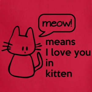 MEOW means I love you in kitten Women's T-Shirts - Adjustable Apron